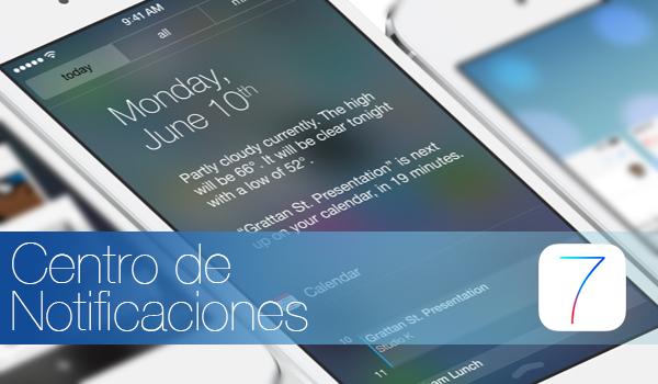 iOS 7 Centro de Notificaciones