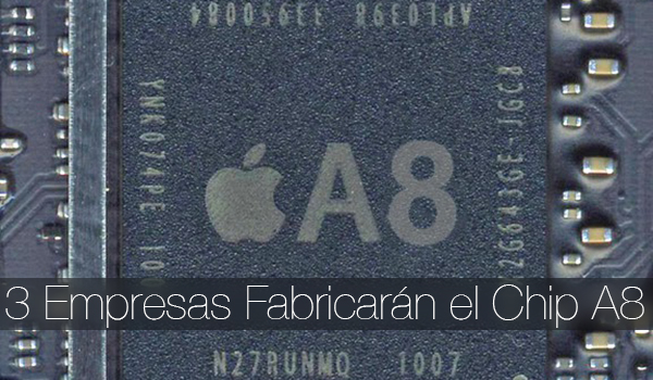 Chip Apple A8 3 Fabricantes