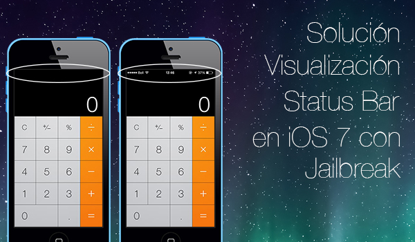 Solucion Status Bar iOS 7 Jailbreak
