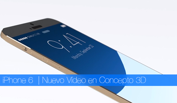 iPhone 6 Video Concepto 3D