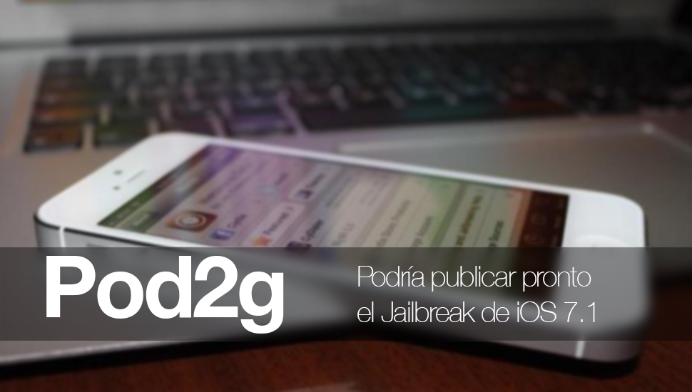 pod2g Jailbreak iOS 7.1