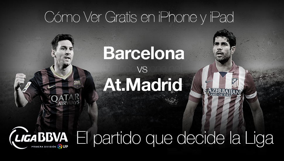Ver-Barcelona-At.Madrid-Gratis-Final-Liga