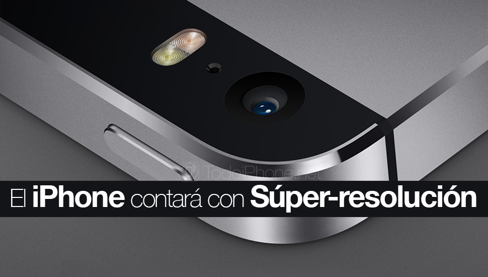 iPhone-camara-super-resolucion