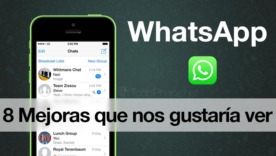 WhatsApp: 8 mejoras que nos gustaría ver en el servicio de mensajería instantánea