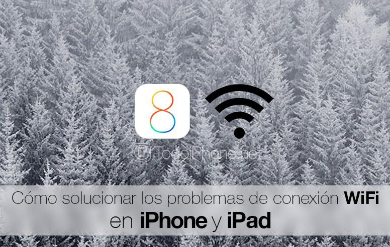 iOS-8-Solucion-Problemas-Conexion-WiFi-iPhone-iPad