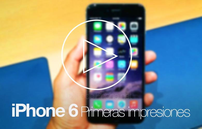 iphone-6-primeras-impresiones-videos