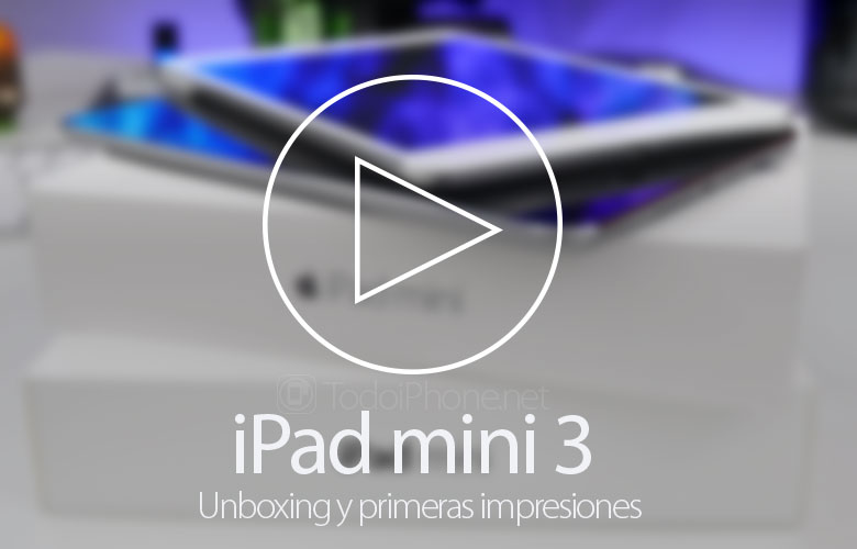iPad-mini-3-Unboxing-Impresiones