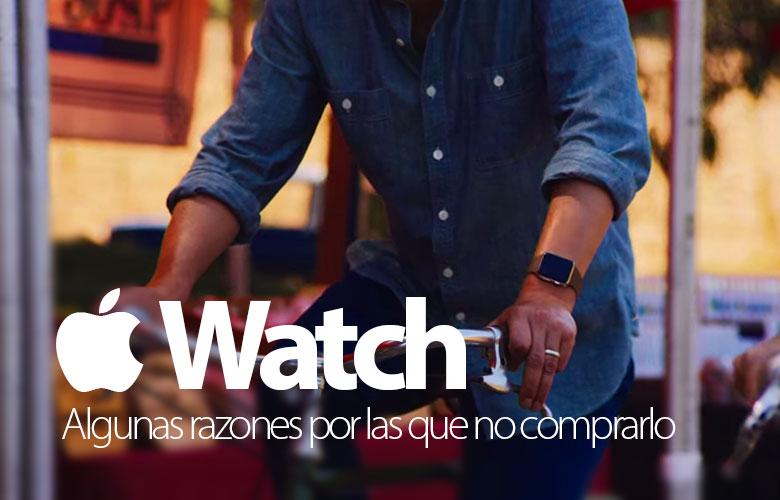 apple-watch-razones-no-comprarlo