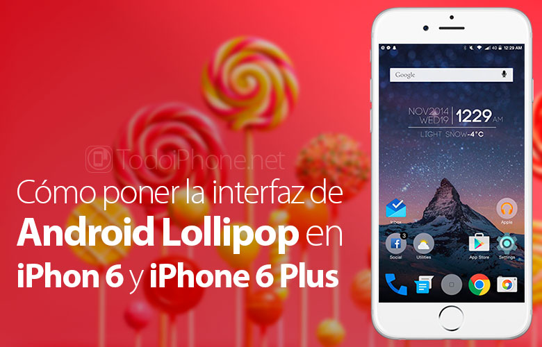 como-poner-iphone-6-6-plus-interfaz-android-lollipop