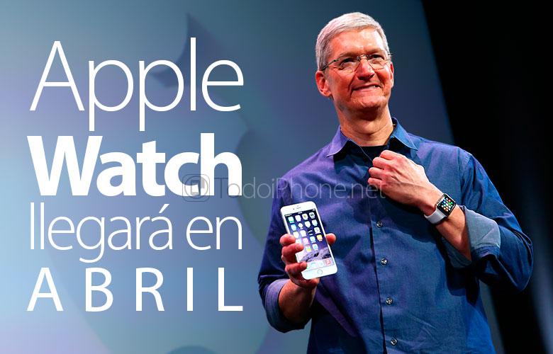 El Apple Watch llegará el próximo mes de abril