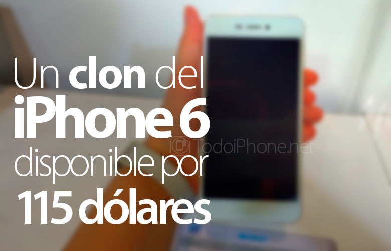 clon-iphone-6-disponible-115-dolares