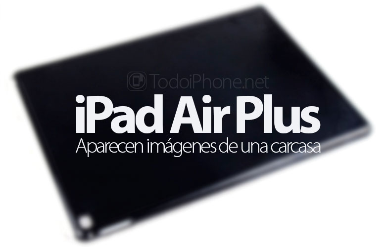 ipad-air-plus-filtradas-imagenes-carcasa-ipad-pro