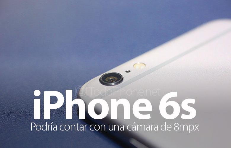 iphone-6s-podria-contar-camara-8mpx
