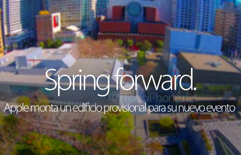 apple-monta-edificio-provisional-evento-spring-forward