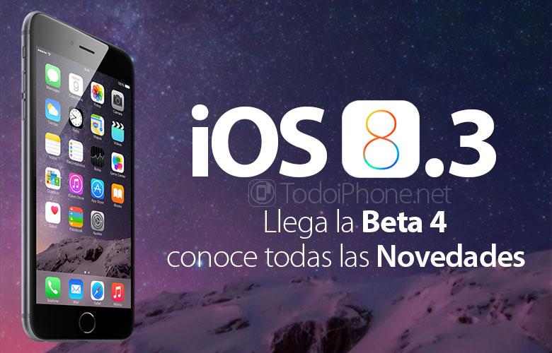 ios-8-3-beta-4-disponible-novedades