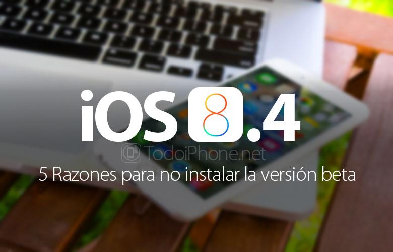 5-motivos-instalar-ios-8-4-beta