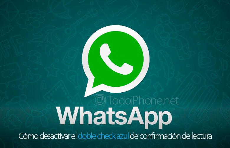 como-desactivar-whatsapp-doble-check-azul