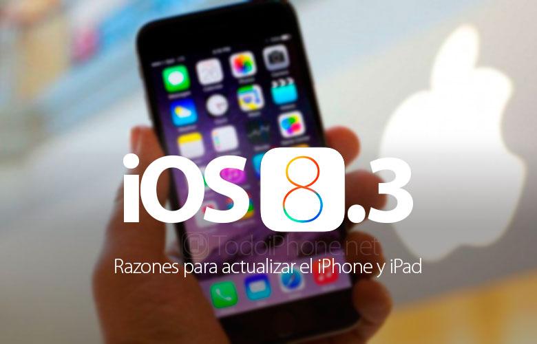 ios-8-3-razones-actualizar-iphone