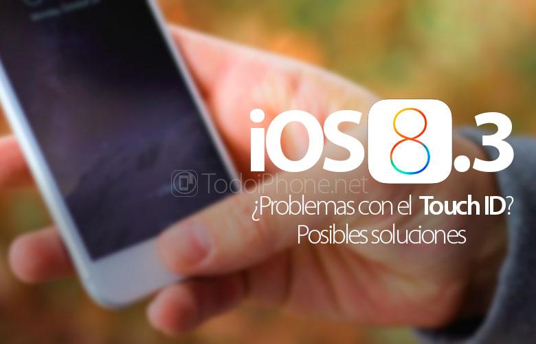 """¿Problemas con el Touch ID al actualizar a iOS 8.3"""" Posibles soluciones"""
