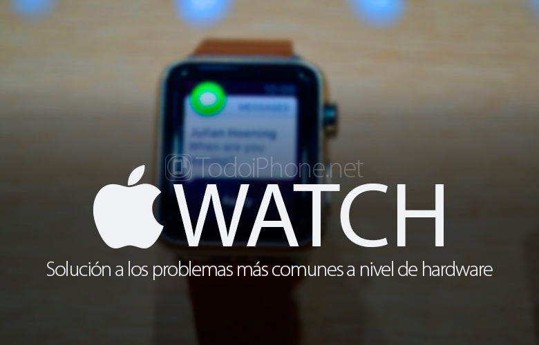 apple-watch-solucion-problemas-comunes-hardware
