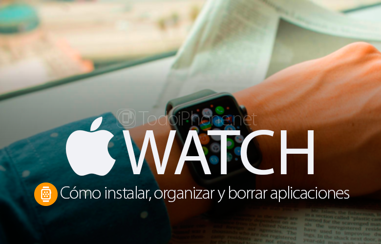 como-instalar-organizar-borrar-aplicaciones-apple-watch
