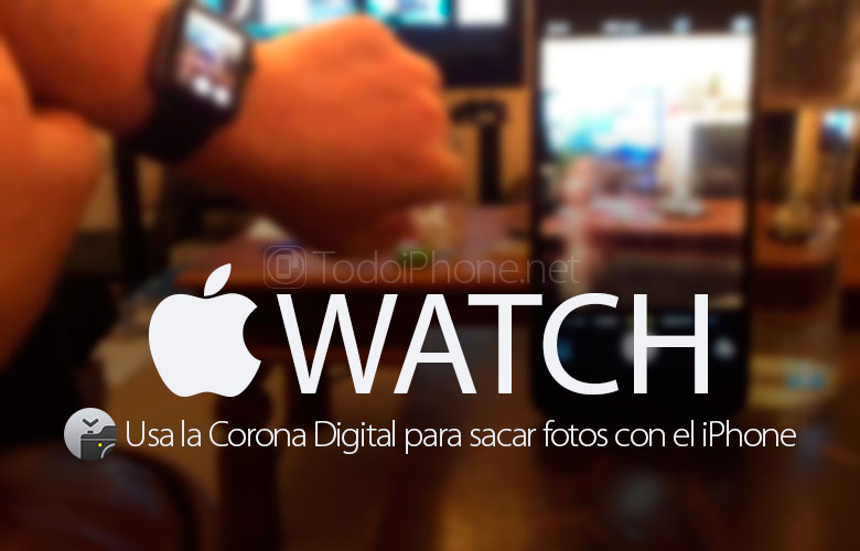 usa-corona-digital-apple-watch-sacar-fotos-iphone
