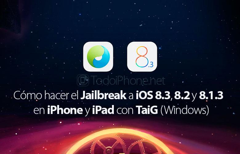 como-hacer-jailbreak-ios-8-3-8-2-8-1-3-iphone-taig