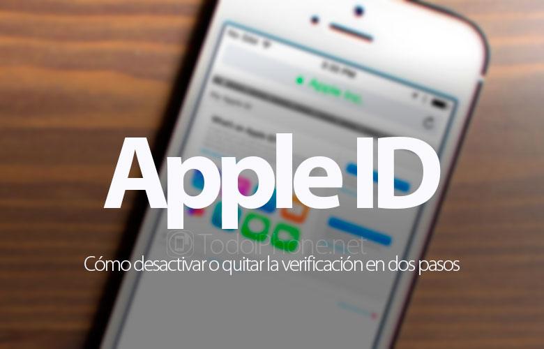 como-desactivar-quitar-verificacion-dos-pasos-apple-id