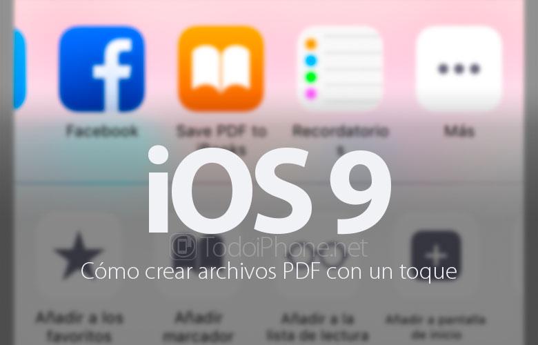 ios-9-como-crear-archivos-pdf-toque
