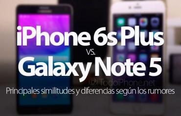 iphone-6s-plus-galaxy-note-5-principales-diferencias-segun-rumores