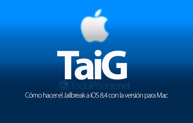 C�mo hacer el Jailbreak al iPhone con iOS 8.4 y TaiG para Mac