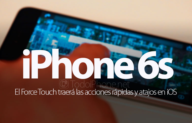 iphone-6s-force-touch-acciones-rapidas-atajos-ios