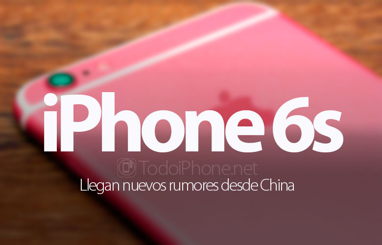 nuevos-rumores-iphone-6s-china