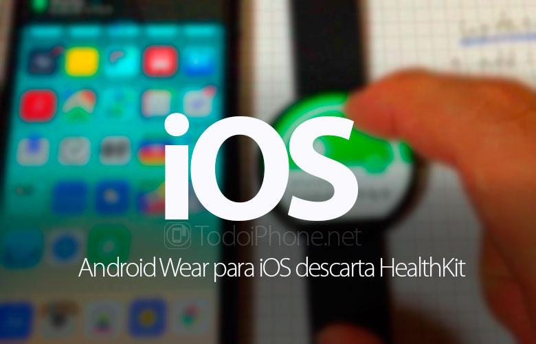 android-wear-ios-descarta-healthkit