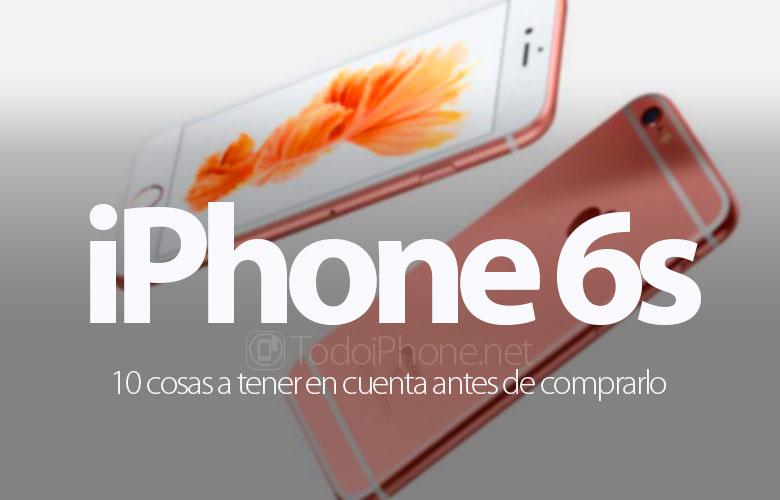 iphone-6s-10-cosas-tener-cuenta-antes-comprar