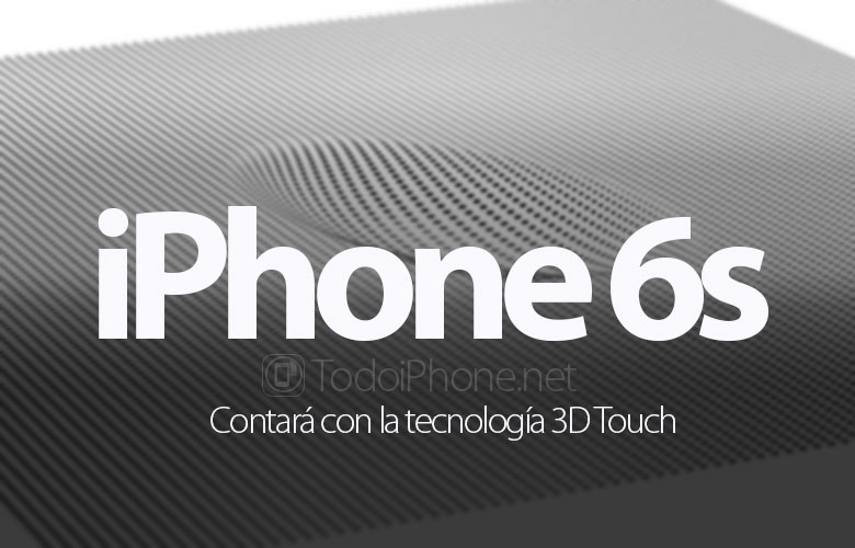 iphone-6s-contara-tecnologia-3d-touch