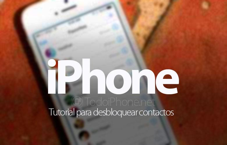 tutorial-desbloquear-contactos-iphone