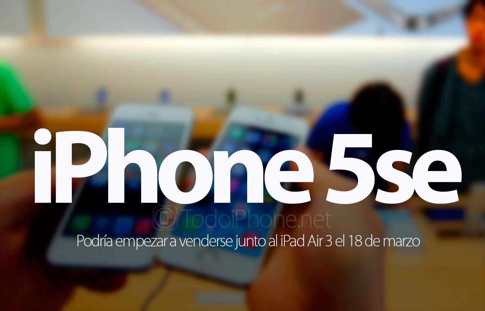 iphone-5se-ipad-air-3-venta-18-marzo