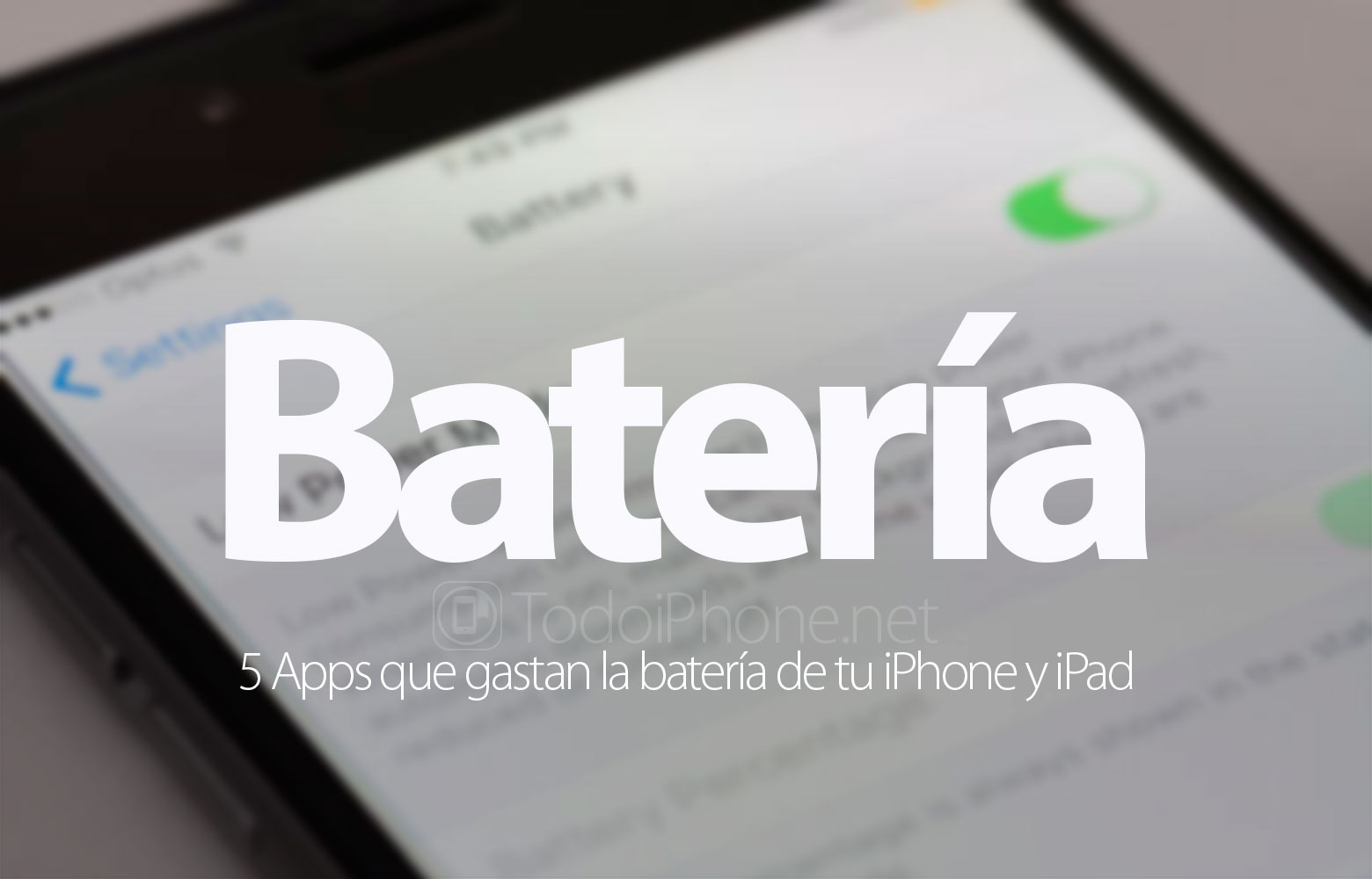 5 Apps que gastan la batería de tu iPhone y iPad