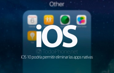ios-10-podria-borrar-apps-nativas