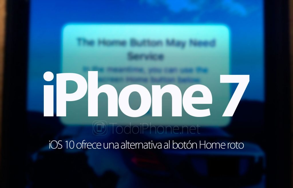 iphone-7-ios-10-boton-home-roto