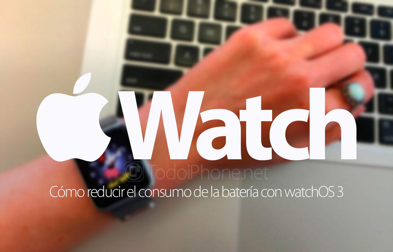 watchos-3-como-reducir-consumo-bateria