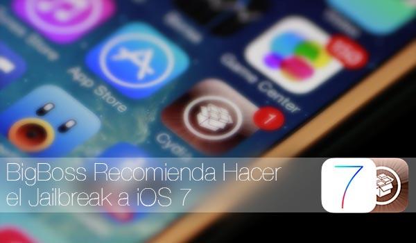 BigBoss Recomienda Jailbreak iOS 7