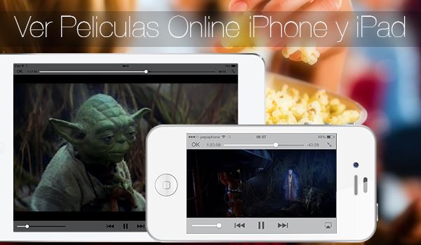 Ver Peliculas Online iPhone iPad