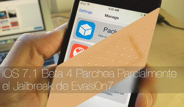 iOS 7.1 Beta 4 Parchea Jailbreak