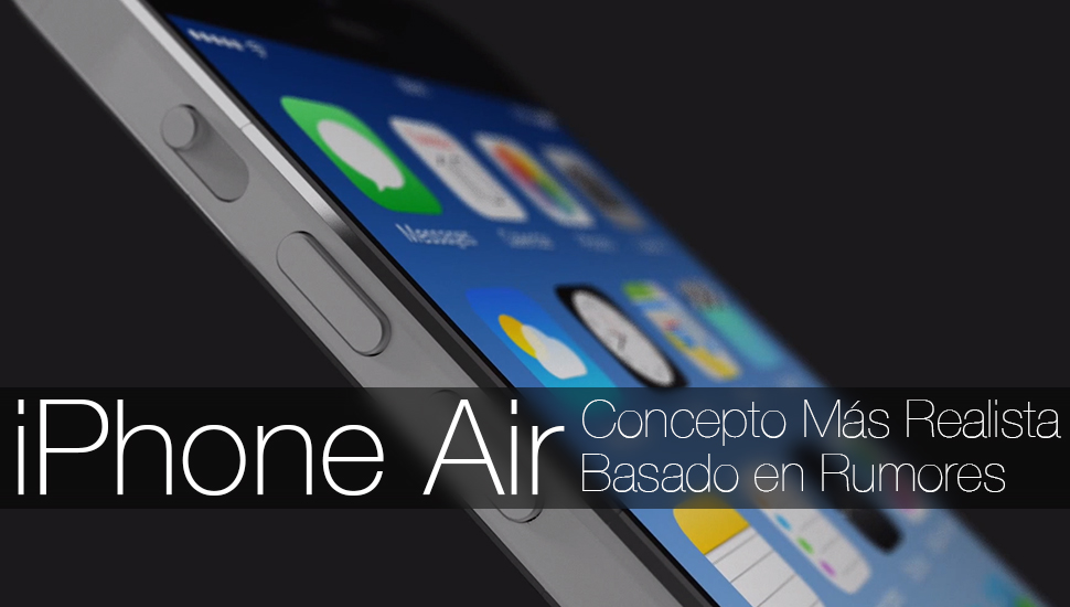 iPhone Air Concepto Realista iPhone 6