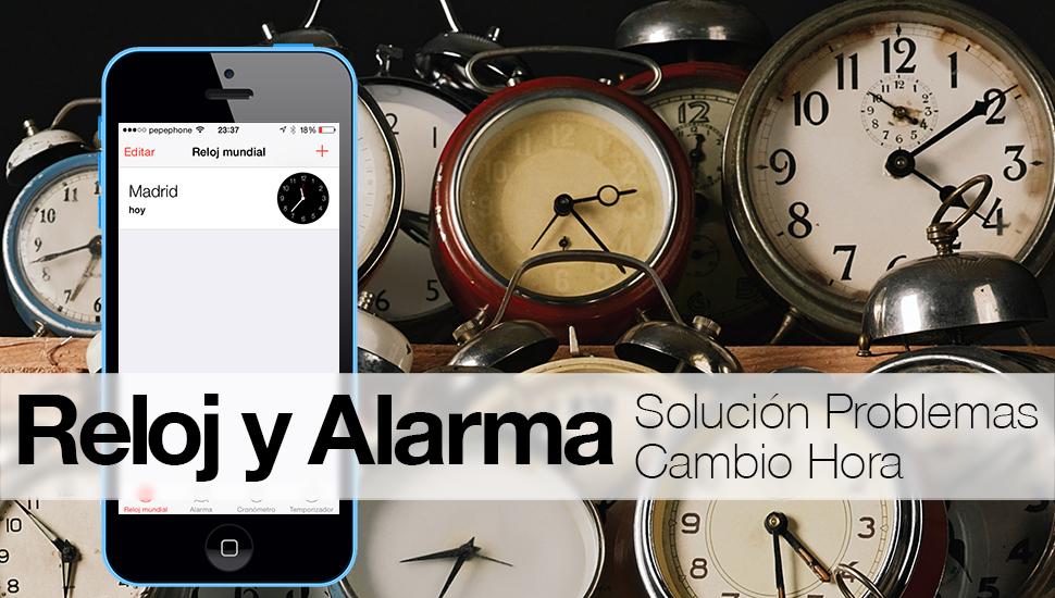 iPhone iPad - Solucion Problema Cambio Hora