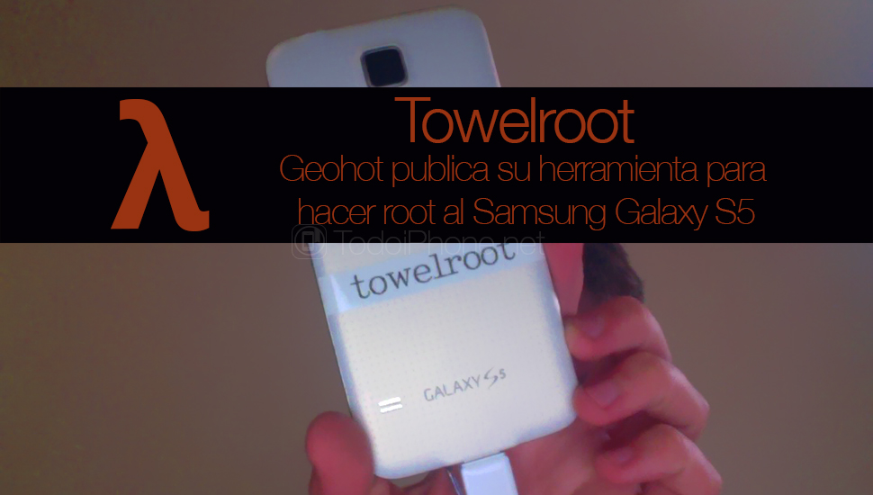Towelroot-Geohot-Root-Galaxy-S5