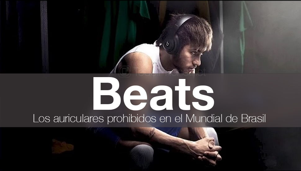 beats-auriculares-prohibidos-mundial-brasil