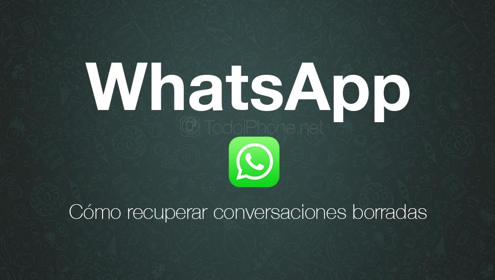whatsapp-recuperar-conversaciones-borradas